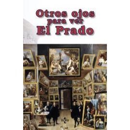 Otros Ojos Para ver El Prado