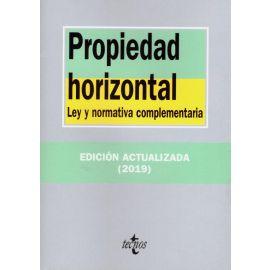 Propiedad Horizontal. Ley y Normativa Complementaria 2019