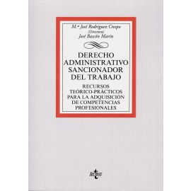 Derecho administrativo sancionador del trabajo. Recursos teórico-prácticos para la adquisición de competencias profesionales