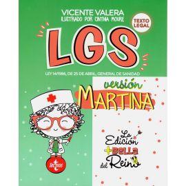 LGS. Ley 14/1986, de 25 de abril, general de sanidad. Versión Martina