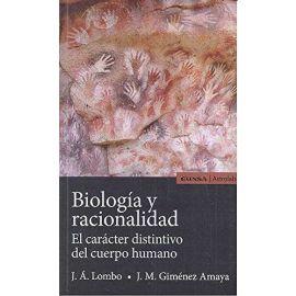 Biología y racionalidad                                                                              El carácter distintivo del cuerpo humano