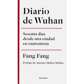 Diario de Wuhan. Sesenta días desde una ciudad en cuarentena