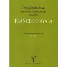 Transformaciones. Escritos Sobre Política y Sociedad, 1961-1991