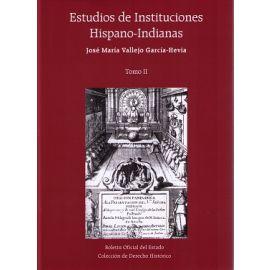 Estudios de Instituciones Hispano-Indianas Tomo II
