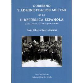 Gobierno y Administración Militar en la II República Española (14 de Abril de 1931/18 de Julio de 1936
