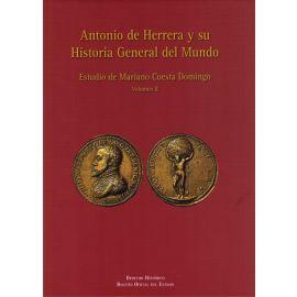 Antonio de Herrera y su Historia General del Mundo, Tomo II Estudio de Mariano Cuesta Domingo