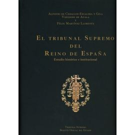 Tribunal Supremo del Reino de España Estudio Histórico e Institucional