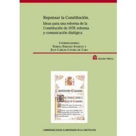 Repensar la Constitución. Ideas para una Reforma de la Constitución de 1978: Reforma y Comunicación Dialógica