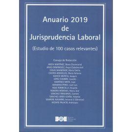 Anuario 2019 de Jurisprudencia Laboral. (Estudio de 100 casos relevantes)