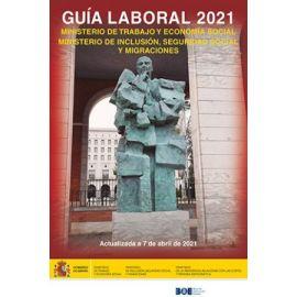 Guía Laboral del Ministerio de Trabajo y economía y ministerio de inclusión Seguridad Social y migraciones 2021