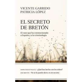 El secreto de Bretó. El caso que ha conmocionado a España y  a la Criminología