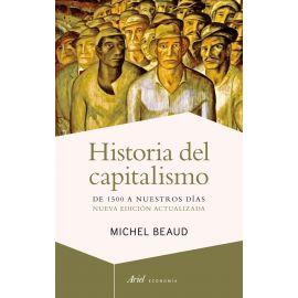 Historia del capitalismo. De 1500 a nuestros días