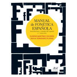 Manual de fonética española. Articulaciones y sonidos del español