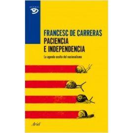 Paciencia e Independencia La Agenda Oculta del Nacionalismo