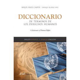 Diccionario de términos de derecho humanos. A Dicctionay of Human Rights
