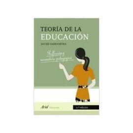 Teoría de la educación. Reflexión y normativa pedagógica