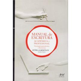 Manual de Escritura Académica y Profesional. 2 vols. Estrategias Gramaticales y Discursivas