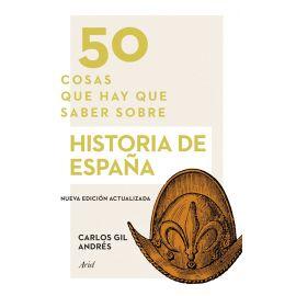 50 cosas que hay que saber sobre historia de España.