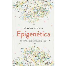 Epigenética. La ciencia que cambiará tu vida