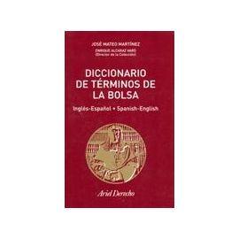Diccionario de términos de la bolsa. Inglés-Español Spanish-English.