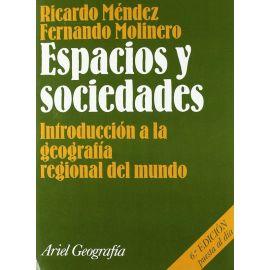 Espacios y sociedades. Introducción a la Geografía Regional del Mundo