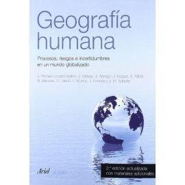 Geografía humana. Procesos, riesgos e incertidumbres en un mundo globalizado