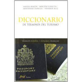 Diccionario de términos del turismo Francés-Español / Español-Fránces