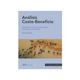 Análisis Coste-Beneficio. Evaluación Económica de Políticas y Proyectos de Inversión