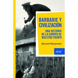 Barbarie y Civilización. Una historia de la Europa de nuestro tiempo.