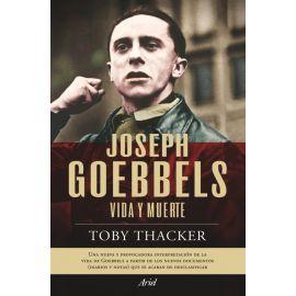 Joseph Goebbels vida y muerte