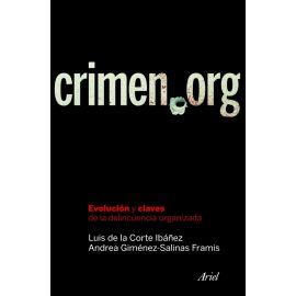 Crimen.org. Evolución y claves de la delincuencia organizada