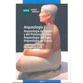 Arqueología (I) Arqueología de Egipto y del Próximo Oriente. Del Egeo, Greci