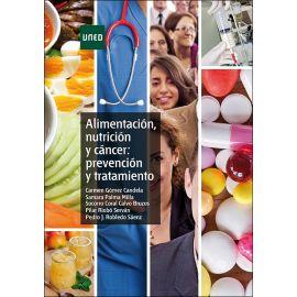 Alimentación, Nutrición y Cáncer                                                                     Prevención y Tratamiento