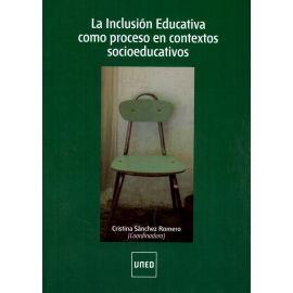 Inclusión Educativa como Proceso en Contextos Socioeducativos.