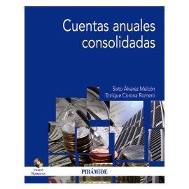 Cuentas Anuales Consolidadas 2011. Incluye CD-ROM