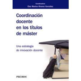 Coordinaicón docente en los títulos de máster. Una estrategia de innovación docente