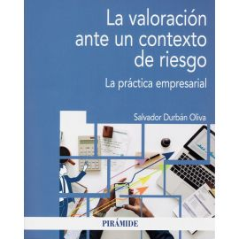 Valoración ante un contexto de riesgo. La práctica empresarial