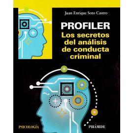 Profiler. Los Secretos del Análisis de Conducta Criminal.