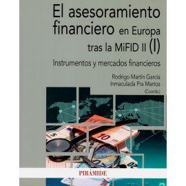 Asesoramiento financiero en Europa tras la MiFID II (I). Instrumentos y mercados financieros