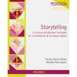 Storytelling. La lectura de álbumes ilustrados en la enseñanza de la lengua inglesa