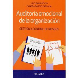 Auditoría emocional de la organización. Gestión y control de riesgos