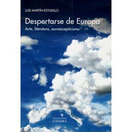 Despertarse de Europa. Arte, Literatura, Euroescepticismo