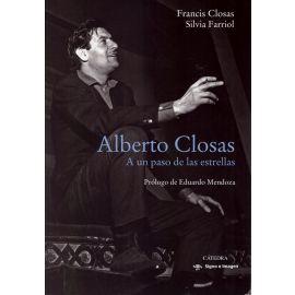 Alberto Closas. A un paso de las estrellas