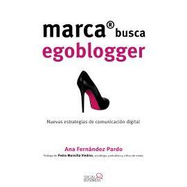 Marca busca egobllogger.  Nuevas estrategias de comunicación digital