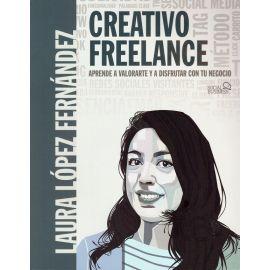 Creativo freelance. Aprende a valorarte y a disfrutar con tu negocio
