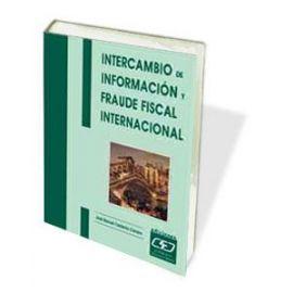 Intercambio de Información y Fraude Fiscal Internacional.