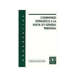 Comentario Sistemático a la Nueva Ley General Tributaria.