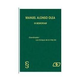 Manuel Alonso Olea. In Memoriam.