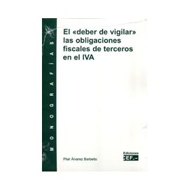 Deber de Vigilar las Obligaciones Fiscales de Terceros en el IVA