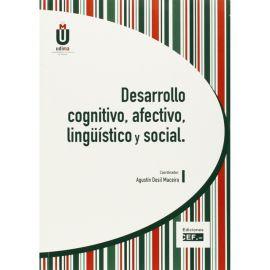 Desarrollo Cognitivo, Afectivo, Lingüístico y Social